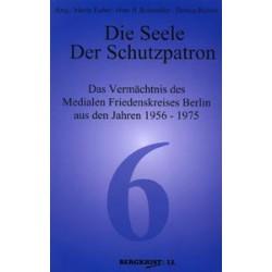 Band 6 - Die Seele - Der Schutzpatron