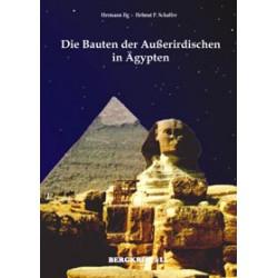 Die Bauten der Ausserirdischen in Ägypten