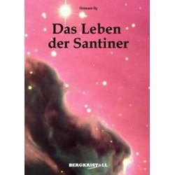 Das Leben der Santiner