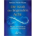 B. Heider-Rauter - Die Kraft der liegenden Acht