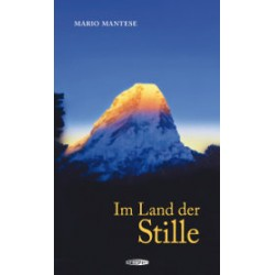 Mario Mantese - Im Land der Stille