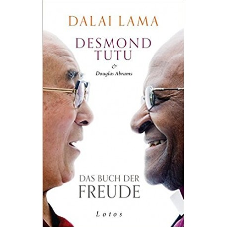 Dalai Lama & Desmond Tutu - Das Buch der Freude